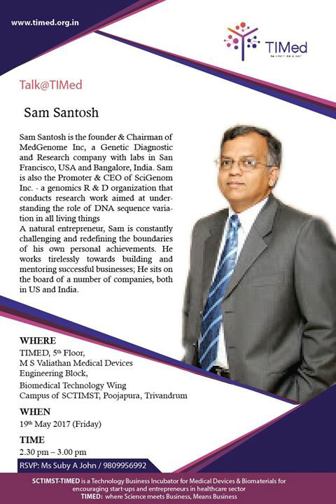 Talk @ TIMed by Sam Santosh, Founder and Chairman, MedGenome Inc.